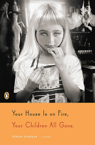 your house is on fire your children all gone